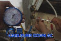 Cara Memindahkan AC Split (Pump Down)