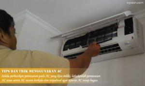 Tips dan Trik Menggunakan AC agar Awet dan Hemat Listrik